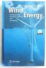Wind Energy: Fundamentals, Resource Analysis & Economics by Sathyajith Mathew