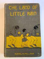 Land of Little Rain Story Hopi Indian Children HC 1936 Muriel Fellows Illustrat