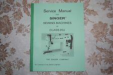 Service Manual for Singer Sewing Machines of Class 20U. 20U11 20U13 20U31 etc.