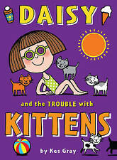 Daisy and the Trouble with Kittens by Kes Gray (Paperback) (Reluctant Reader)