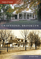 Gravesend, Brooklyn [Then and Now] [NY] [Arcadia Publishing]