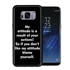 My Attitude Is A DirectResult of Your Actions For Samsung Galaxy S8 2017 Case Co