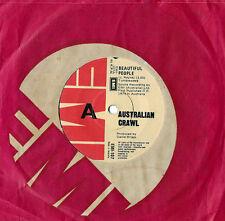 AUSTRALIAN CRAWL - BEAUTIFUL PEOPLE b/w MAN CRAZY - EMI 45 - AUSTRALIAN PRESSING