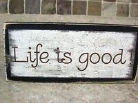 Life Is Good Primitive Rustic Farmhouse Handmade Wooden Sign Shelf Sitter Block
