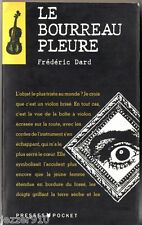 F.DARD ¤ LE BOURREAU PLEURE ¤ 02/1991 pocket