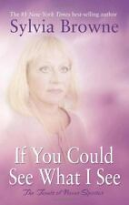 Sylvia Browne:  If You Could See What I See - Novus Spiritus Tenets BRAND NEW!