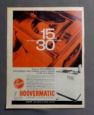 PUB PUBLICITE ANCIENNE ADVERT CLIPPING 210917 / LAVE LINGE HOOVERMATIC 15KG 30MN