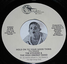 Modern Soul 45~TIM STEVENS~Hold On To Your Good Thing/ You Are My Music~NOS