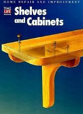 Shelves and Cabinets (Home Repair and Improvement, Updated Series)-ExLibrary