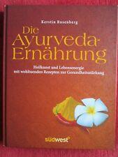 Die Ayurveda-Ernährung von Kerstin Rosenberg (Gebundene Ausgabe)