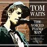 TOM WAITS - The Voiced Piano Man - CD - 732027