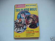REX STOUT tris di Nero wolfe  Mondadori 1961 prima ediz