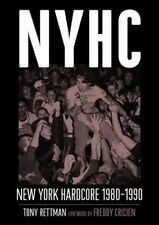 NYHC: New York Hardcore 1980-1990 by Tony Rettman (Paperback, 2014)