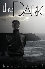 The Dark : Portal Trilogy #1. 5, a Kin Series Novella by Heather Self (2012,...