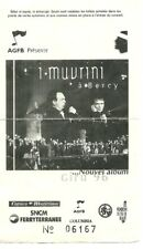 RARE / TICKET BILLET DE CONCERT - I MUVRINI : LIVE A PARIS ( FRANCE ) 1996