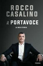Il portavoce. La mia storia - Libro  Rocco Casalino