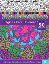 Libros para Colorear para Adultos : Mandala Céltico (Páginas para...