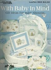 With Baby In Mind Gift Ideas for Baby Showers - Leisure Arts Leaftlet #863