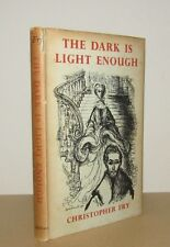 Christopher Fry - The Dark is Light Enough - 1st/1st