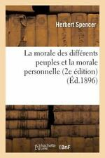 La Morale des Differents Peuples et la Morale Personnelle 2e Edition by...