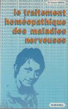 Le Traitement Homéopathique des Maladies Nerveuses HOMEOPATHIE Trevor Smith