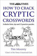 USED (GD) The Times How to Crack Cryptic Crosswords by Tim Moorey
