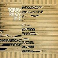 Terry Riley - In C (NEW CD)