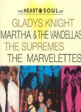 Heart and Soul: Gladys Night, Supremes, Marvelettes.