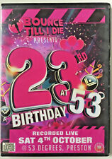 Bounce Till I Die 23rd Birthday BTID - Scouse House Donk Bounce RARE
