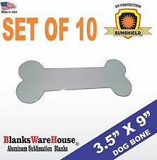 Sublimation DOG BONE blank sign, Printing, heat press ready, SET OF 10 PIECES
