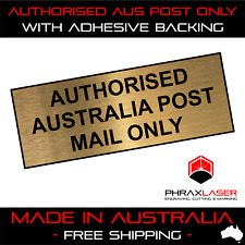 AUTHORISED AUS POST ONLY - GOLD SIGN - LABEL - PLAQUE w/ Adhesive 80mm x 30mm