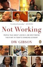 Not Working: People Talk About Losing a Job and Fi