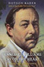 Tennessee Williams: Cry of the Heart by Rader, Dotson -Paperback