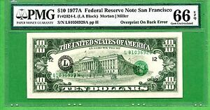 10 DOLLARS USA  1977A  PMG 66 EPQ   OVERPRINT ON BACK ERROR