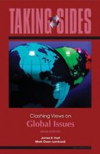 Taking Sides: Clashing Views on Global Issues by James Harf, Mark Lombardi