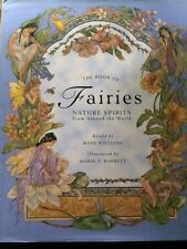 The Book of Fairies: Nature Spirits from Around the World by Rose Williams (1997