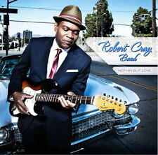 The Robert Cray Band : Nothin' But Love CD (2012) ***NEW***