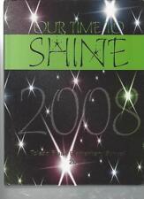 TOLEDO FLORIDA - OUR TIME TO SHINE - TOLEDO BLADE ELEMENTARY SCHOOL 2008