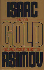 Gold: The Final Science Fiction Collection by Isaac Asimov (Hardback, 1995)