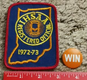 Vintage 1972-73 IHSAA Registered Official Patch + Win pin Indiana