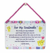 For My Soulmate Gift Tin Hanging Sign Plaque - Sentimental Verse I Love You
