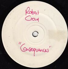 ROBERT CRAY Consequences 45 - White label promo