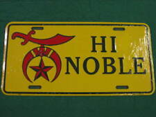 SHRINER METAL LICENSE PLATE HI NOBLE SIGN MASONIC L064