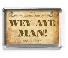 GEORDIE 7x4.5cm fridge magnet NEWCASTLE UPON TYNE wey aye man
