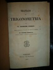 ALFREDO SERRET TRATTATO DI TRIGONOMETRIA prima traduzione Italiana Firenze 1856