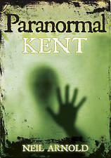 Paranormal Kent, 0752455907, New Book