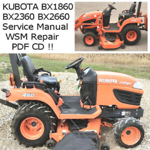 Kubota BX1860 BX2360 BX2660 Tractor Service Manual WSM Repair PDF CD 2009 +