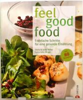 Feel Good Food Umfangreiches Kochbuch / Ratgeber für eine gesunde Ernährung (17)