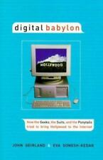 Digital Babylon : How the Greeks, the Suits and the Ponytails Tried to Bring ...