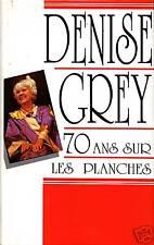 Livre Denise Grey 70 ans sur les planches book